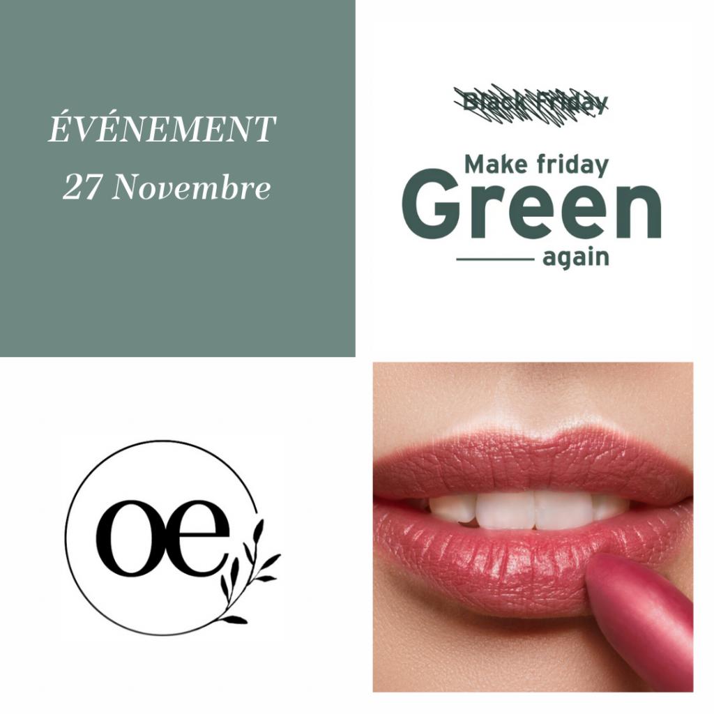 Loesia maquillage biologique et naturel fabriqué en France et le mouvement Make Friday Green Again